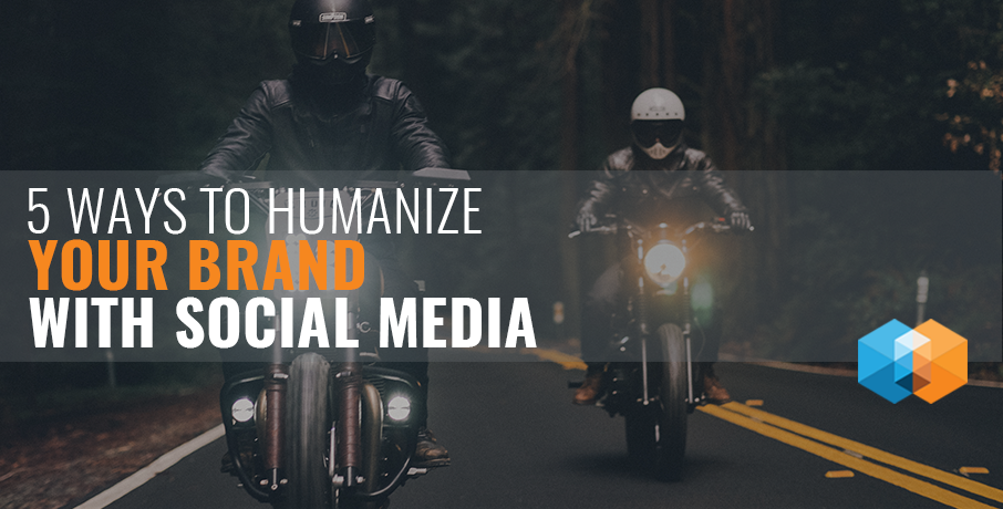 WAYS-TO-HUMANIZE-YOUR-BRAND-USING-SOCIAL-MEDIA-INSIGHTRIX